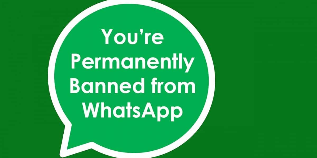You're Permanently Banned from WhatsApp